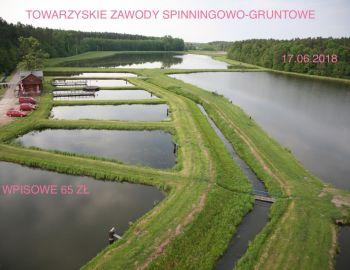 Towarzyskie Zawody Spinningowo-Gruntowe 17.06.2018 Łowisko Jegiel